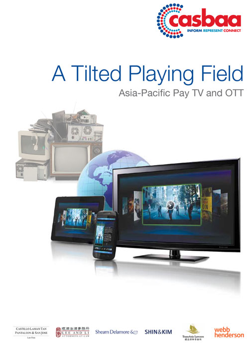 A Tilted Playing Field Asia - Pacific Pay TV and OTT